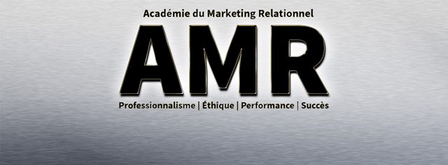 Académie du Marketing Relationnel - Professionnalisme, Ethique, Performance, Succès